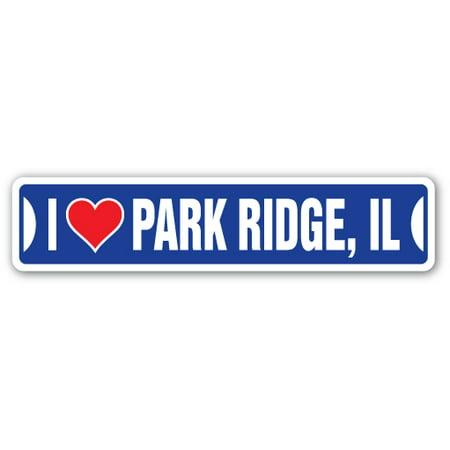 I LOVE PARK RIDGE, ILLINOIS Street Sign il city state us wall road décor gift - Halloween Park Ridge Illinois
