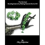 """The Garland"" Beading & Jewelry Making Tutorial Series I54 - eBook"