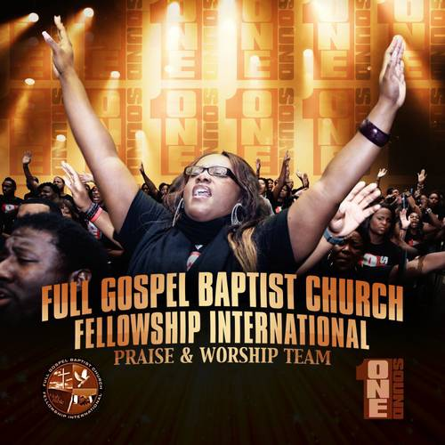 Full Gospel Baptist Church Fellowship: One Sound