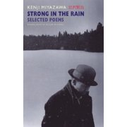 Strong in the Rain : Selected Poems