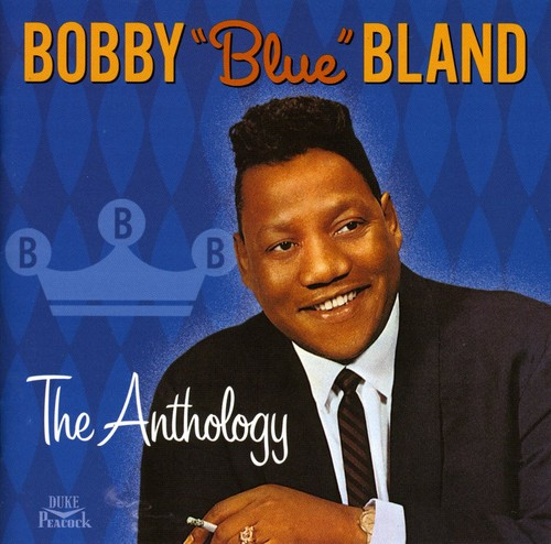 Bobby Blue Bland - Anthology [CD]