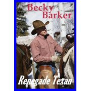 Renegade Texan - eBook