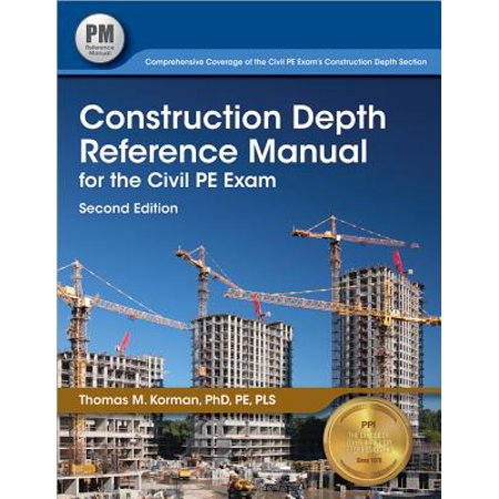 Construction Depth Reference Manual for the Civil PE