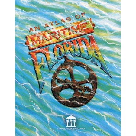 An Atlas Of Maritime Florida