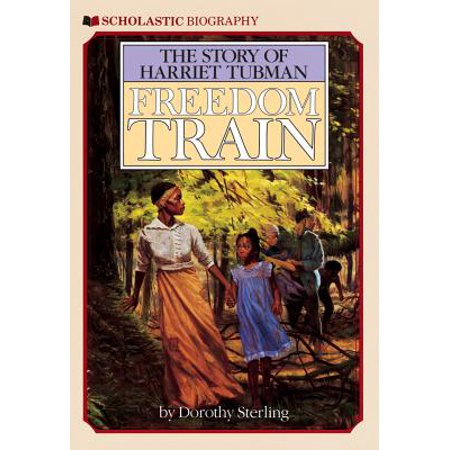 Freedom Train : The Story of Harriet Tubman