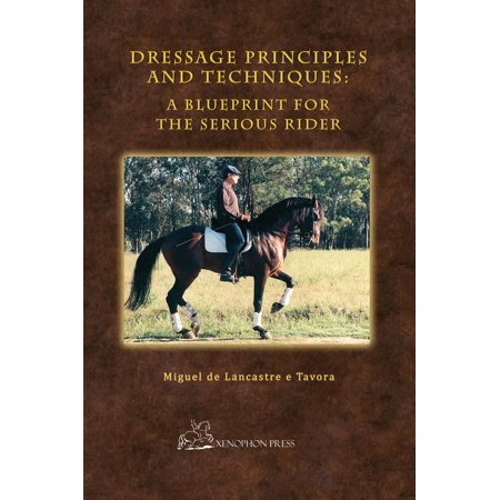 Hardcover Collector's Edition: Dressage Principles and Techniques: A Blueprint for the Serious Rider - Dressage Rein