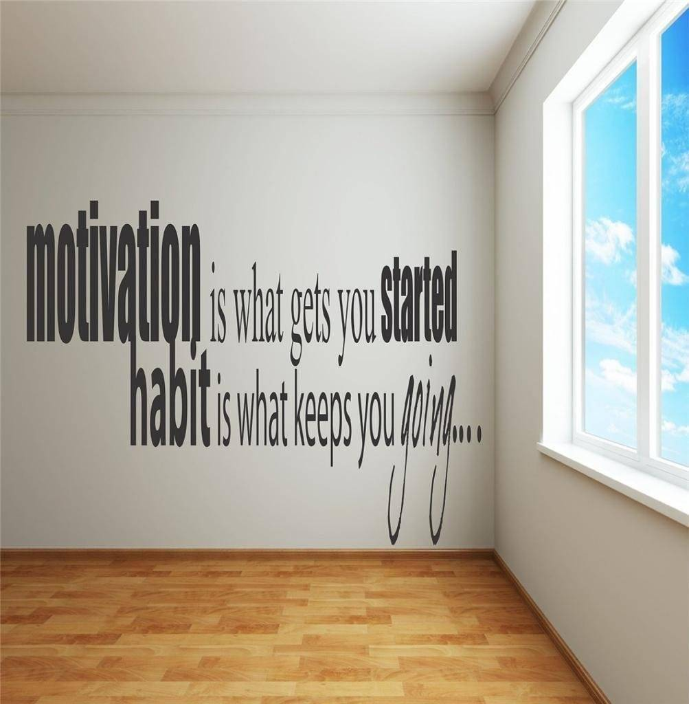 Motivation Is What Gets You Start Image Designed Habit is what keeps your Going Picture Art Quote Vinyl Wall Decal 19x25