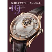Wristwatch Annual: Wristwatch Annual 2019 : The Catalog of Producers, Prices, Models, and Specifications (Paperback)