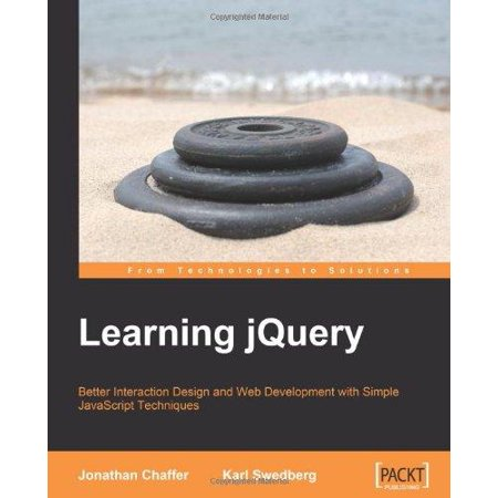 Learning  Jquery  Better Interaction Design And Web Development With Simple Javascript Techniques