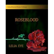 Smothered Rose Trilogy Book 3 - eBook