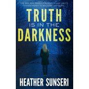 Truth is in the Darkness - eBook