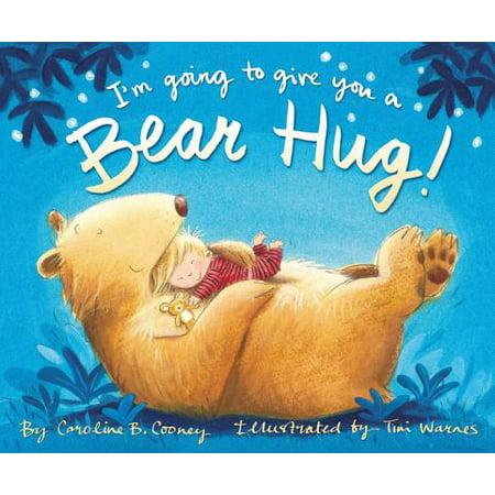 Hugging Bears - I'm Going to Give You a Bear Hug!