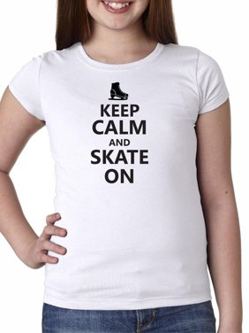 14647a374 Product Image Classic Keep Calm and Skate On with Skate Graphic Girl's  Cotton Youth T-Shirt