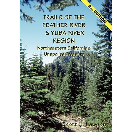 Trails of the Feather River Region - Northeastern California