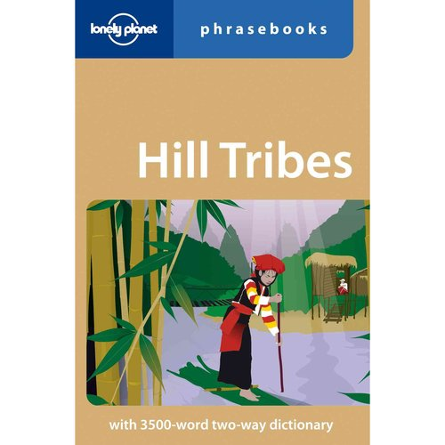 Lonely Planet Hill Tribes Phrasebook