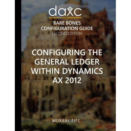 Configuring The General Ledger Within Dynamics Ax 2012