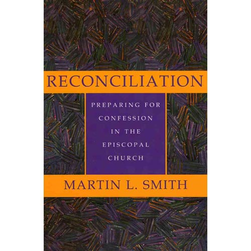 Reconciliation: Preparing for Confession in the Episcopal Church