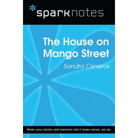 The House on Mango Street (SparkNotes Literature Guide) - (The House On Mango Street Study Guide Answers)