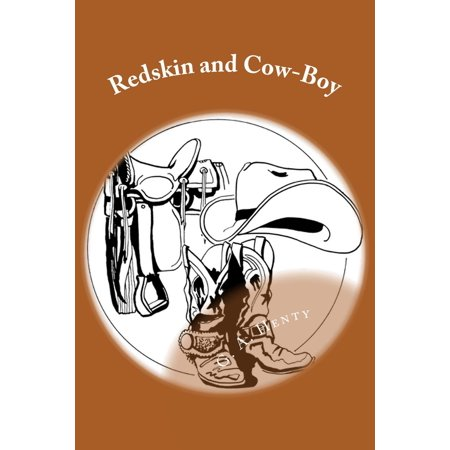 Redskin and Cow-Boy (Illustrated Edition) - eBook - Redskin Vs Cowboys