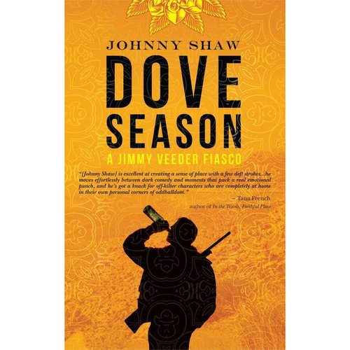 Dove Season: A Jimmy Veeder Fiasco