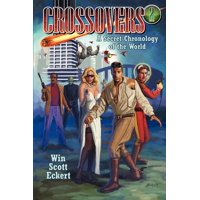 Crossovers : A Secret Chronology of the World (Volume 2)