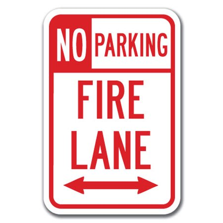 (No Parking Fire Lane with double arrow 1 Sign 12