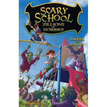 Scary School #4 : Zillions of Zombies - Funny And Scary Halloween Stories