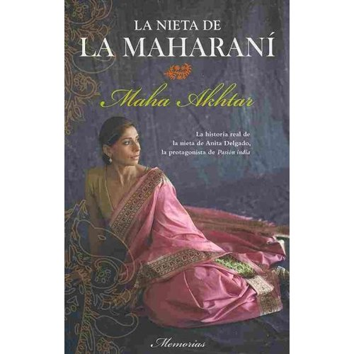 La nieta de la Maharani/ The Maharani's Hidden Granddaughter
