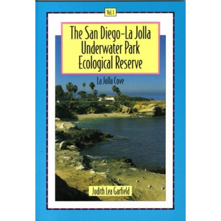 The San Diego-La Jolla Underwater Park Ecological Reserve, Vol. 1: La Jolla Cove, San Diego Diving, La Jolla Cove Scuba, Judith Lea Garfield, Diving La Jolla.., By Picaro