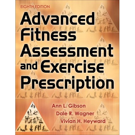 Advanced Fitness Assessment and Exercise Prescription 8th Edition with Online Video - Halloween Exercises Online