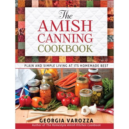The Amish Canning Cookbook -