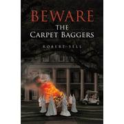 Beware the Carpet Baggers - eBook