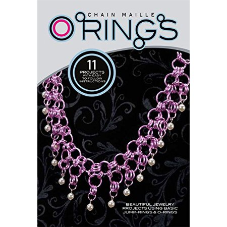 Chain Maille O Ring Jump Ring Idea Instruction Jewelry Project Book