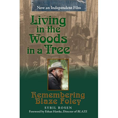 Living in the Woods in a Tree : Remembering Blaze (Foley Vineyards)