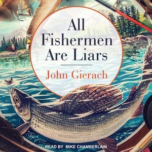 All Fishermen Are Liars - Audiobook