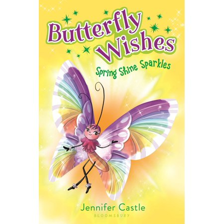 Butterfly Wishes 4: Spring Shine Sparkles - eBook