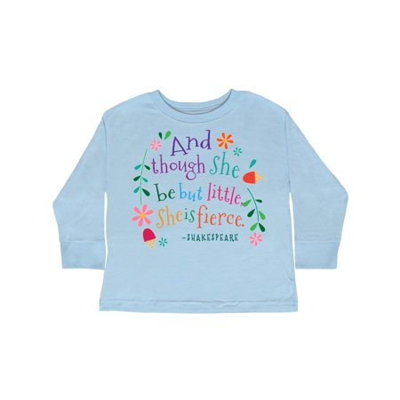 5efdedffbd Inktastic - She Is Fierce Funny Shakespeare Quote Gift Toddler Long Sleeve T -Shirt - Walmart.com