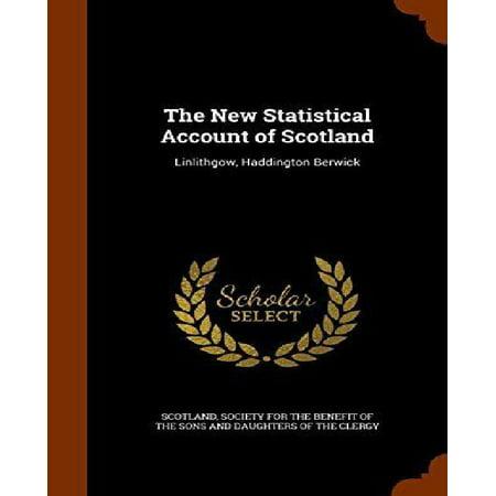 The New Statistical Account Of Scotland  Linlithgow  Haddington Berwick