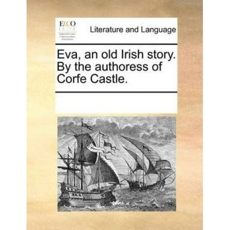 Eva, an Old Irish Story. by the Authoress of Corfe Castle. - Old Irish Stories Halloween
