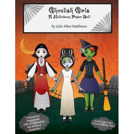 Ghoulish Girls : A Halloween Paper Doll - Ghoulish Halloween Desserts