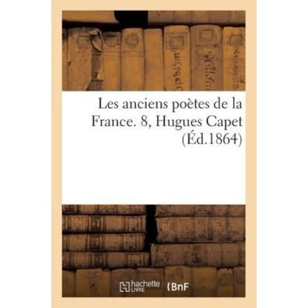 Les anciens potes de la France. Hugues Capet by LA GRANGE-E Paperback Book - image 1 of 1