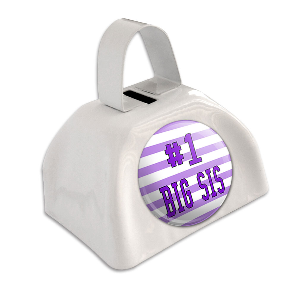 #1 Big Sis Number One Favorite Sister White Cowbell Cow Bell by Graphics and More