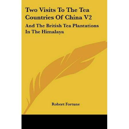 Deux visites dans les pays de thé de la Chine, et les plantations de thé britannique dans l'Himalaya