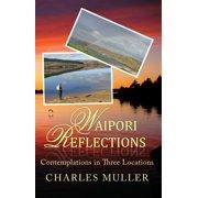 Waipori Reflections - eBook