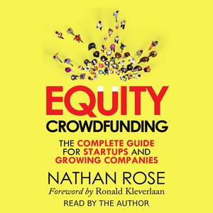 Equity Crowdfunding: The Complete Guide For Startups And Growing Companies - Audiobook