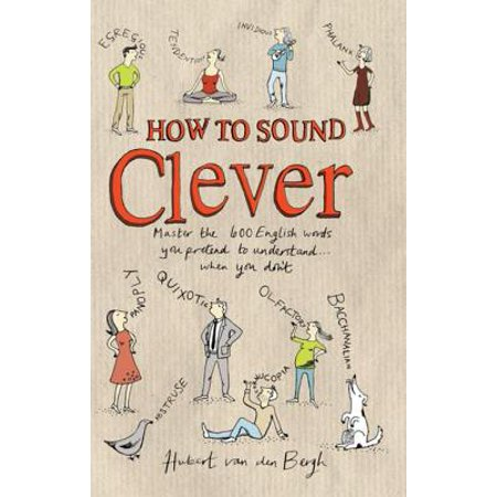 How to Sound Clever: Master the 600 English words you pretend to understand…when you don't - eBook - Clever Halloween Words