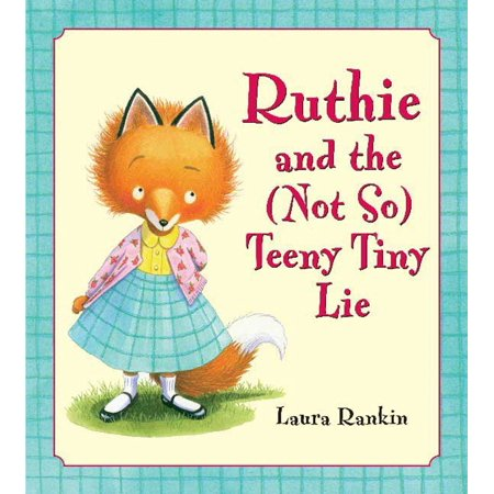 Ruthie and the (Not So) Teeny Tiny Lie - Teeze Shoes