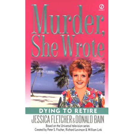 Just The Right Shoe Retired (Murder, She Wrote: Dying to Retire - eBook )