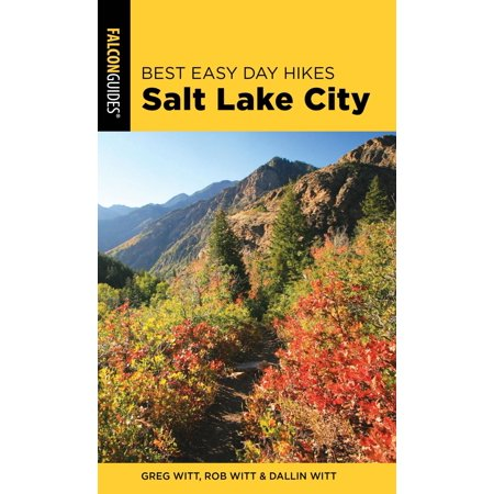 Best Easy Day Hikes Salt Lake City - eBook