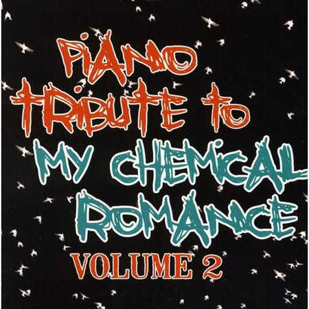 Piano Tribute To My Chemical Romance 2 / Var